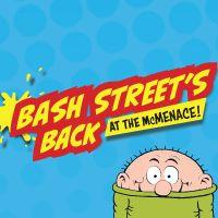 Bash Streets Back At The McMenace!  Image