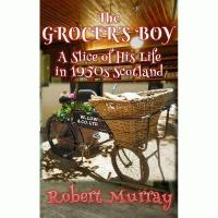 The Grocers Boy - A Slice of His Life in 1950s Scotland Image