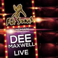 Dee Maxwell Live Image