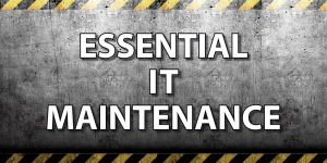 Essential IT maintenance Image