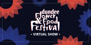 Dundee Virtual Flower & Food Show Image