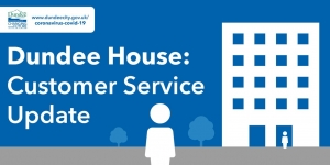 Dundee House customer service delivery and cash office to return Image