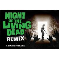 Night of the Living Dead - Remix Image